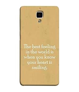 FUSON Designer Back Case Cover for Xiaomi Redmi Mi 4 :: Redmi Mi 4 (Heart Is Smiling Best Feeling In World Keep Smile)