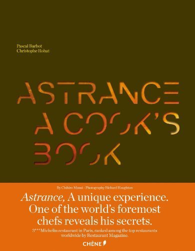 Astrance: A Cook's Book [Deluxe Version in Slipcase] (Cuisine Et Vin) by Pascal Barbot (2012-12-16)