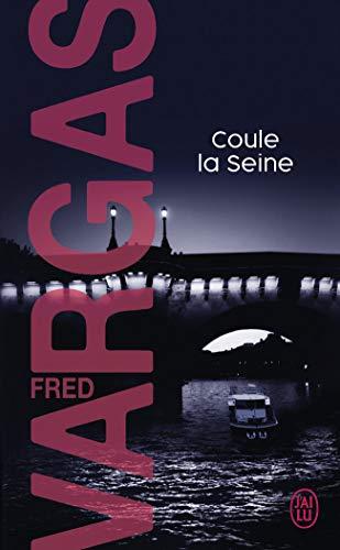 Coule la Seine par Fred Vargas