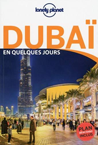 Dubaï En quelques jours - 4ed par LONELY PLANET
