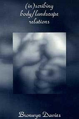 [((In)scribing Body/landscape Relations)] [By (author) Bronwyn Davies] published on (February, 2000)