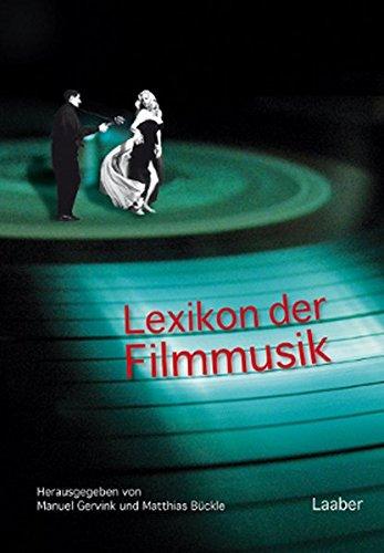 Lexikon der Filmmusik: Personen – Sachbegriffe – Genres