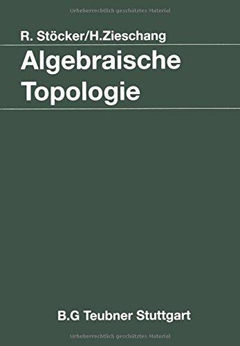 Algebraische Topologie: Eine Einf????hrung (Mathematische Leitf????den) (German Edition) by Ralph St????cker (2013-10-04)