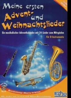 Meine Ersten Advent und Weihnachtslieder. Klarinette, Tenorsaxophon, Trompete, Tenorhorn