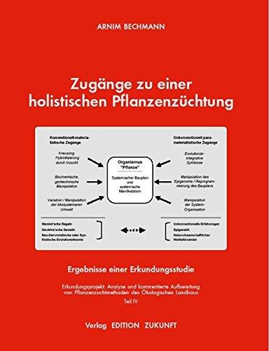 Zugänge zu einer holistischen Pflanzenzüchtung: Ergebnisse einer Erkundungsstudie