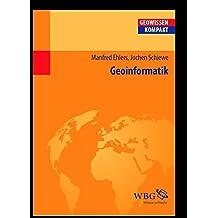 Geoinformatik (Geowissenschaften kompakt)