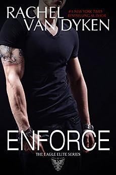 Enforce (Eagle Elite) by [Van Dyken, Rachel]
