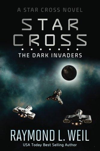 the-star-cross-the-dark-invaders-volume-2