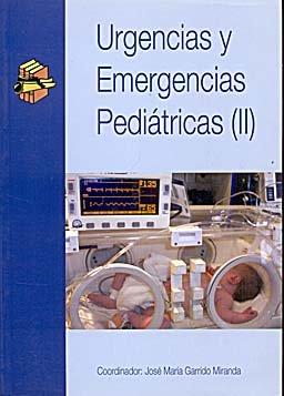 Urgencias y emergencia pediátricas II.
