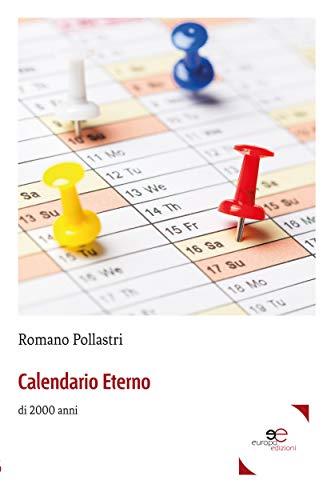 Calendario Del 2000.Calendario Eterno 2000 Anni Italian Edition Ebook Romano
