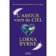 L'amour vient du ciel (French Edition)