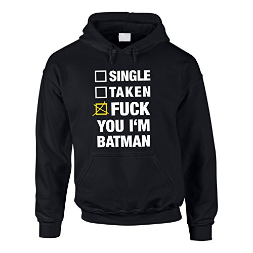 Hoodie Batman Single Taken Fuck You I'm Batman -