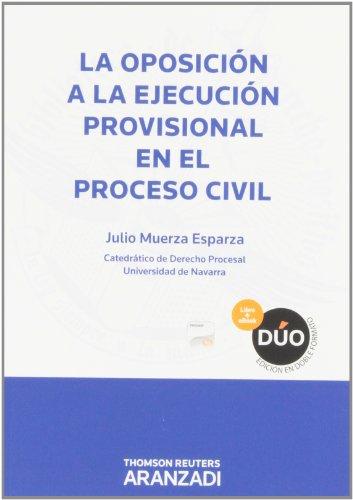 La oposición a la ejecución provisional en el proceso civil (Papel + e-book) (Edición Bolsillo)