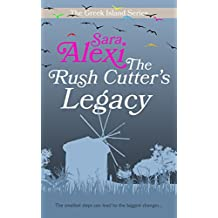 The Rush Cutter's Legacy (The Greek Island Series Book 4)