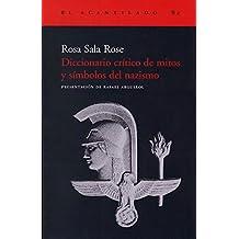 Diccionario Critico de Mitos y Simbolos del Nazismo