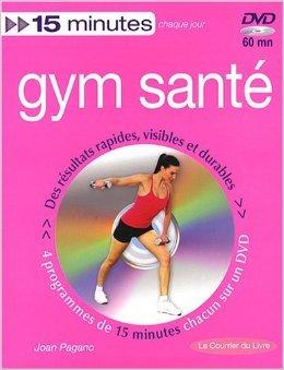 Gym santé : Tonus, minceur et souplesse (1DVD) de Joan Pagano ,Maude Beylle (Traduction) ( 1 avril 2008 )