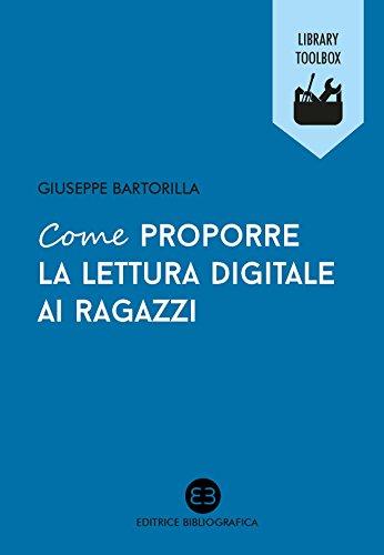 Come proporre la lettura digitale ai ragazzi