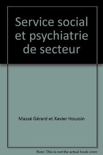 Service social et psychiatrie de secteur