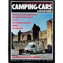 CAMPING CARS ET MOTOR HOMES [No 23] du 01/03/1984 - NOUVEAU AMENAGEMENTS - FILE DANS TA CHAMBRE - 4X4 / LA CROISIERE BLANCHE - LES ALARMES - LES PROTOTYPES DE NOS LAUREATS