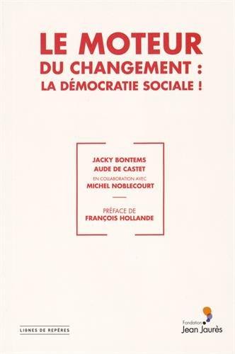 Le moteur du changement : la dmocratie sociale !