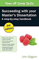 [(Succeeding with Your Master's Dissertation: A Step-By-Step Handbook)] [Author: John Biggam] published on (January, 2015)