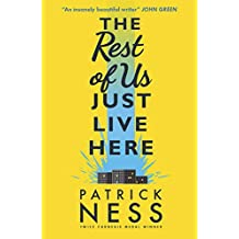 The Rest of Us Just Live Here: shortlisted for the CILIP Carnegie Medal 2016 (English Edition)
