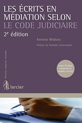 Les écrits en médiation selon le Code judiciaire