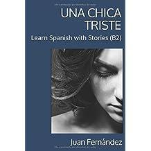 Learn Spanish with Stories (B2): Una chica triste - Spanish Intermediate/Upper Intermediate
