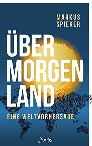 Übermorgenland von Karl-Heinz Vanheiden
