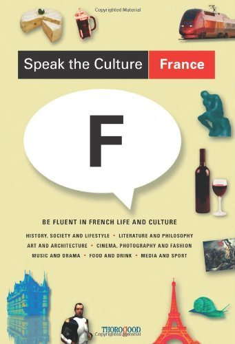 Speak the Culture: France: Be Fluent in French Life and Culture by Andrew Whittaker (2007) Paperback