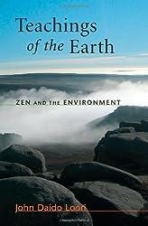 Teachings of the Earth: Zen and the Environment (Dharma Communications) by John Daido Loori (2007-09-18)