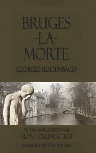 bruges-la-morte-georges-rodenbach-dedalus-european-classics-by-georges-rodenbach-2010-01-10