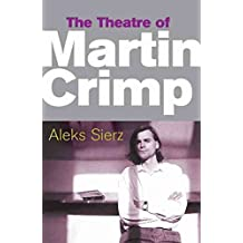 [The Theatre of Martin Crimp] (By: Aleks Sierz) [published: May, 2007]