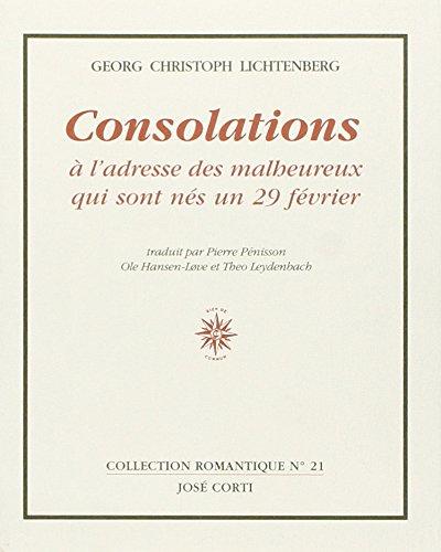 Consolations à l'adresse des malheureux qui sont nés un 29 février par Georges-Christophe Lichtenberg