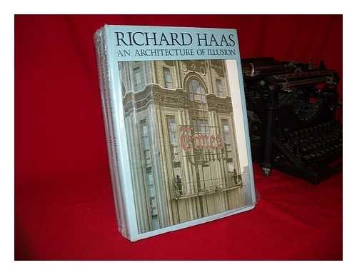 Richard Haas, an architecture of illusion