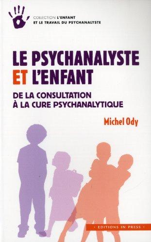 Le psychanalyste et l'enfant