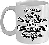 NA County Administrator Coffee Mug Great Administrator Administrative Professional 11 Oz Novelty Tea Cup Gift Ideas Men Women Mom Dad Coworker Bi