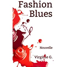 Fashion Blues: Nouvelle