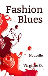 Fashion Blues: Nouvelle (D'ombres et de Lumière)