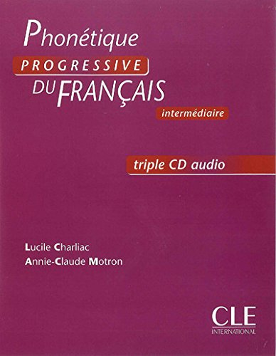 Phonetique progressive du francais: CDs audio (3) intermediare par Lucile Charliac, Annie-Claude Motron