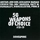 50 Weapons of Choice: 10-19 by 50 Weapons of Choice No. 10-19 (2011-08-16)
