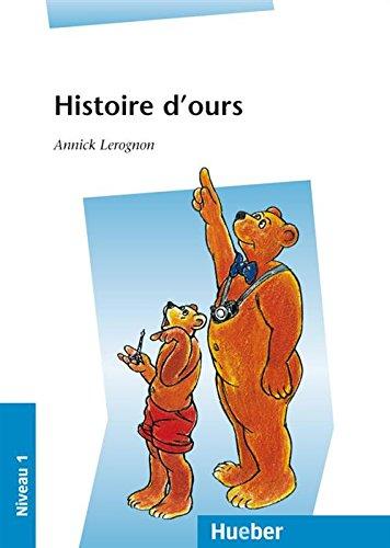 Histoire d'ours: EPUB-Download (Französische Lektüren) (French Edition) (Download Epub)