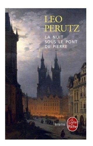 La Nuit sous le pont de pierre par Perutz Leo