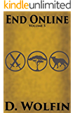 End Online: Volume 5