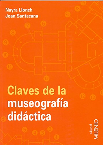 Claves de la museografía didáctica (Educación. Serie Materiales)