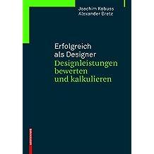 Erfolgreich als Designer – Designleistungen bewerten und kalkulieren