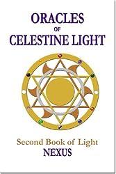 Oracles of Celestine Light: Nexus (English Edition)