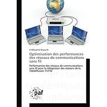 Optimisation des performances des réseaux de communications sans fil: Performances des réseaux de communications sans fil pour la télégestion des stations de la Télédiffusion TV/FM