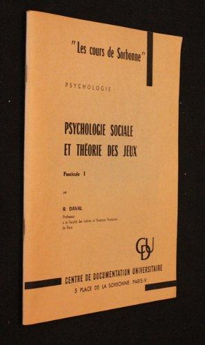 Sorbonne La De Cours (Les cours de Sorbonne : Psychologie sociale et théorie des jeux, fascicule 1)