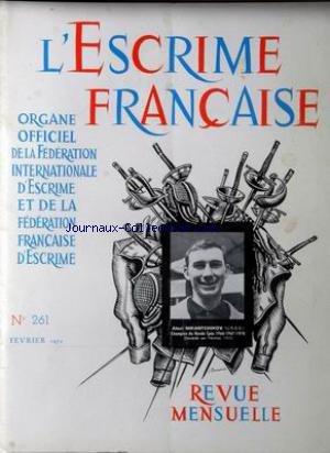 ESCRIME FRANCAISE (L') [No 261] du 01/02/1972 - ALEXI NIKANTCHIKOV (U.R.S.S.) par Collectif